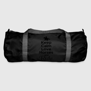 Keep Calm Love Horses - Duffel Bag