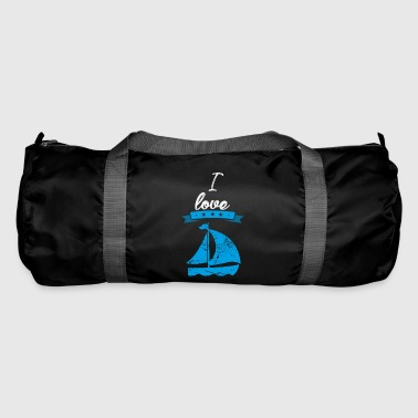 I love sailing gift I love - Duffel Bag