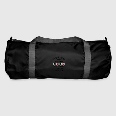 poker takes a life time to learn - Duffel Bag