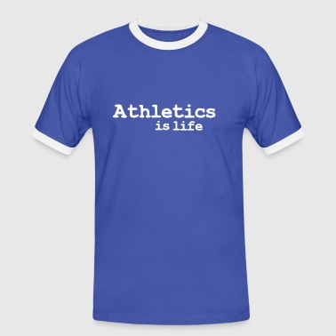 athletics is life - Men's Ringer Shirt
