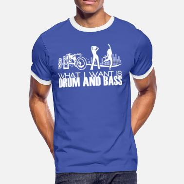 Dnb what i want is drum and bass - Männer Kontrast-T-Shirt