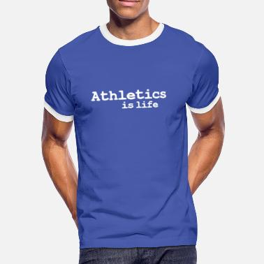 Track And Field athletics is life - Maglietta Contrast da uomo