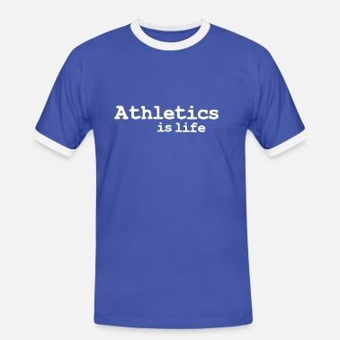 Atletica athletics is life - Men's Ringer Shirt
