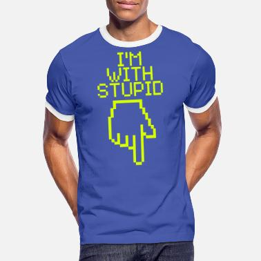 I'm With Stupid I'm with stupid - Männer Ringer T-Shirt