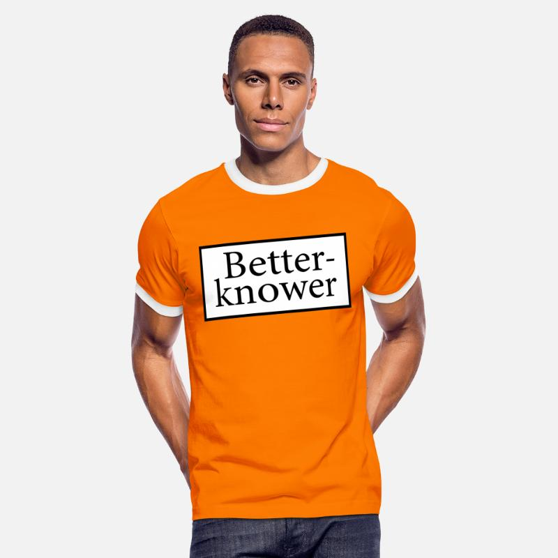 Denglisch T-Shirts - Betterknower - Besserwisser - Men's Ringer T-Shirt orange/white