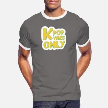 kpop vibes only true fan - Men's Ringer T-Shirt