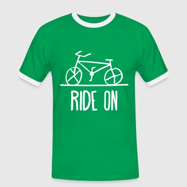 ride on bike fixie bike cycling cycle bike - Men's Ringer Shirt