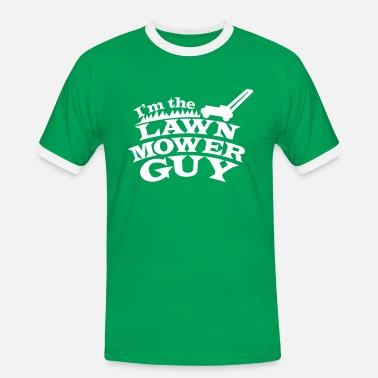 Lawn Mower I'm the Lawn mower guy - Men's Ringer Shirt