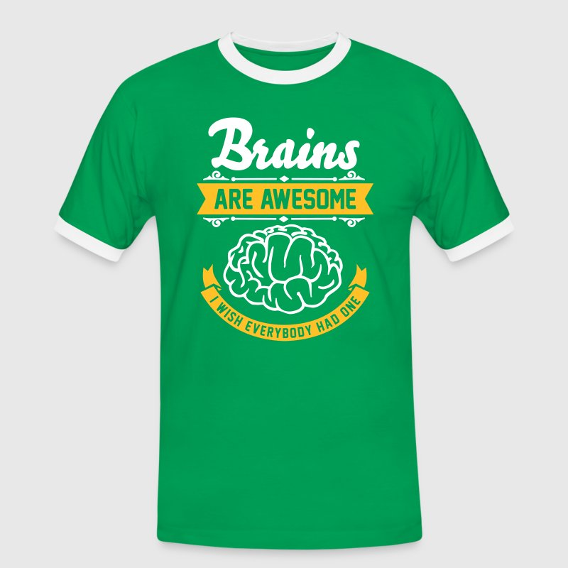 Brains are awesome - I wish everbody had one - Herre kontrast-T-shirt