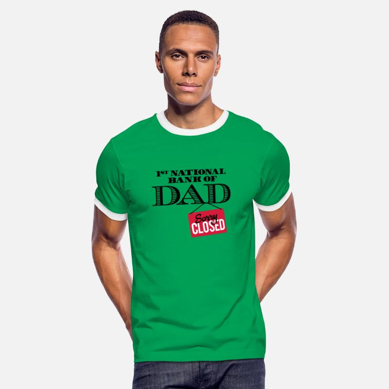 Bank T-Shirts - 1st national bank of dad - Sorry closed - Men's Ringer T-Shirt kelly green/white