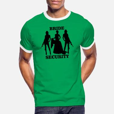 Bride Security Bride Security - Men's Ringer T-Shirt