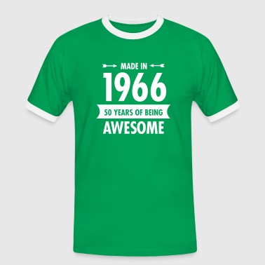 Made In 1966 . 50 Years Of Being Awesome - Men's Ringer Shirt
