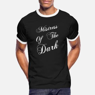 Mistress Mistress of the Dark Mistress Of The Dark - Men's Ringer T-Shirt