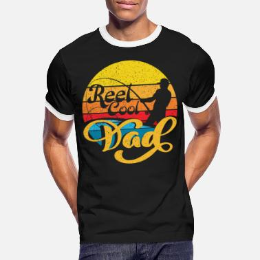 Reel Reel Cool Dad Fathers Day Dad - Men's Ringer T-Shirt