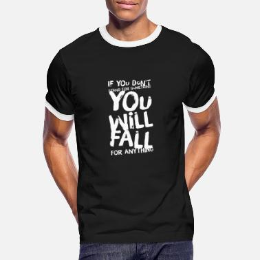 Live Stand, don't fall - Mannen ringer T-shirt