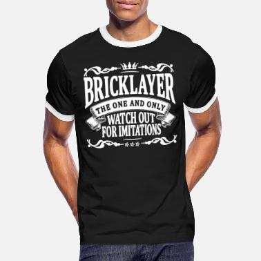 Bricklayer bricklayer the one and only - Men's Ringer T-Shirt