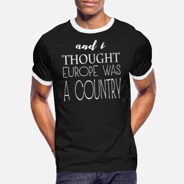 Sock and i thought europe was a country - Men's Ringer T-Shirt