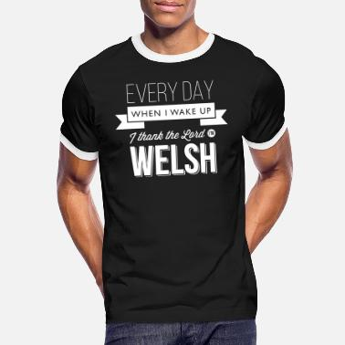 Welsh Wales rugby - I thank the Lord I'm Welsh - Men's Ringer T-Shirt