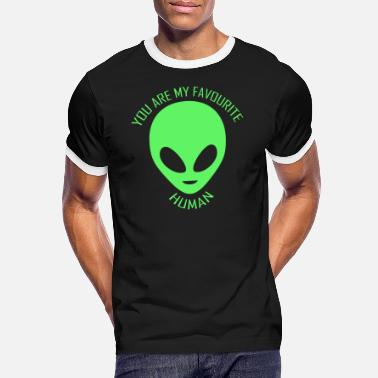 Alien Alien. Love Aliens. You are my favourite human. - Men's Ringer T-Shirt