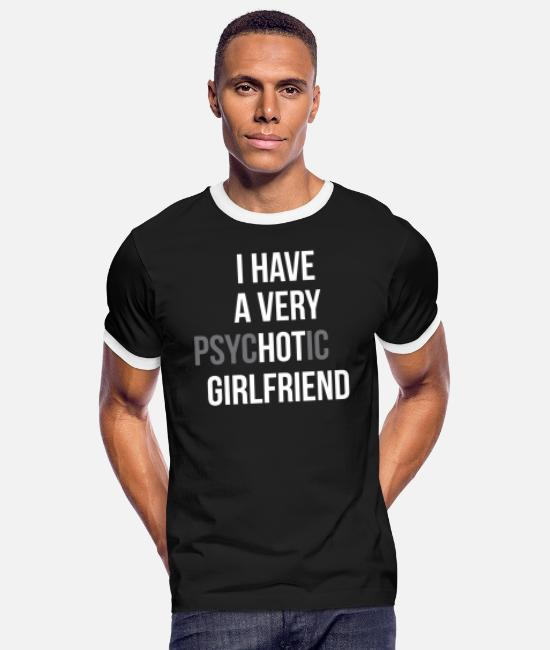 Boyfriend Funny T-Shirts - pshyHOTic girlfriend - Men's Ringer T-Shirt black/white