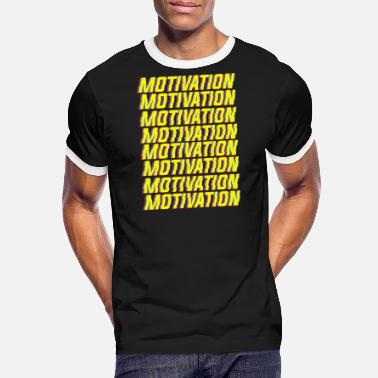 Motivate Motivation motivation - Men's Ringer T-Shirt