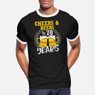Beers Cheers And Beers To 70 Years - Men's Ringer T-Shirt