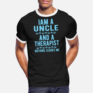 Suicidal Counselor Therapist Uncle Therapist: Iam an Uncle and a Therapist - Men's Ringer T-Shirt