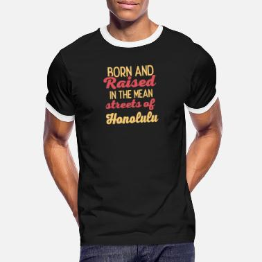 Honolulu Honolulu - Men's Ringer T-Shirt