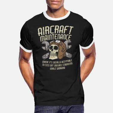 Flight AIRCRAFT MAINTENANCE: Cuss out invisible engineers - Men's Ringer T-Shirt