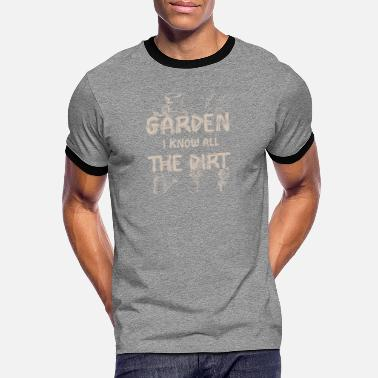 Garden Funny garden saying - Men's Ringer T-Shirt