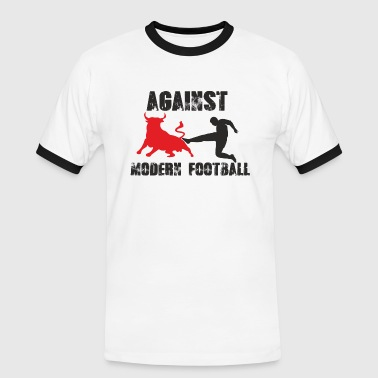 Against Modern Football Fussball Ultras - Männer Kontrast-T-Shirt
