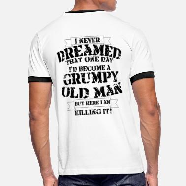 Man Grumpy Old Man - Men's Ringer T-Shirt