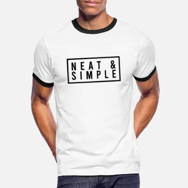 Neat Neat and simple - Men's Ringer T-Shirt