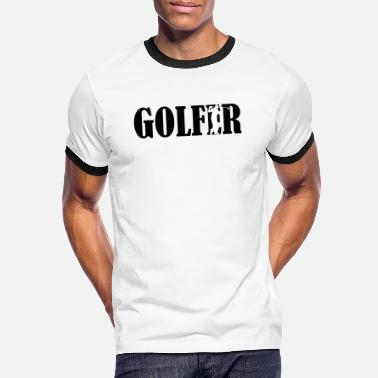 Golf Clubs Golf Golfing Golf Club Golf Clubs - Men's Ringer T-Shirt