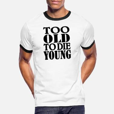 To Too old to die young - Kontrast T-shirt mænd