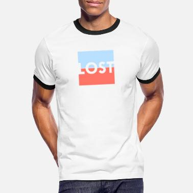 Be Lost Get lost, lost - Men's Ringer T-Shirt