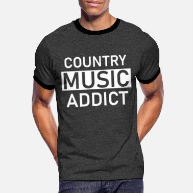 Countrymusic Country music addict as a countrymusic gift idea - Men's Ringer T-Shirt