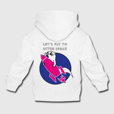 LET'S FLY TO OTTER SPACE PUNK ROCKETS - Kids' Premium Hoodie