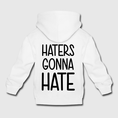 Haters gonna Hate Leck mich! scheißegal was soll's - Kinder Premium Hoodie