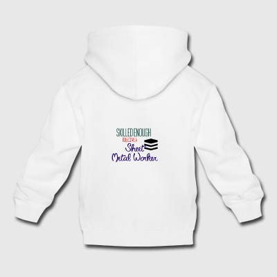 Sheet Metal Worker - Kinder Premium Hoodie