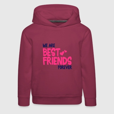 we are best friends forever i 2c - Sudadera con capucha premium niño