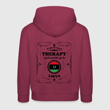 DON T NEED THERAPY GO LIBYA - Kids' Premium Hoodie
