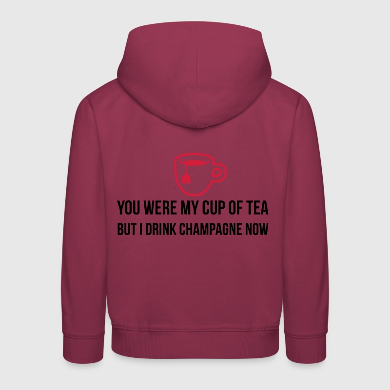You used to be my cup of tea .... - Kids' Premium Hoodie