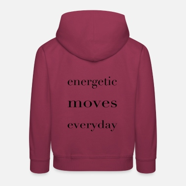 Energetically Energetic - Kids' Premium Hoodie