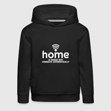home is where the wifi connects automatically - Sudadera con capucha premium niño