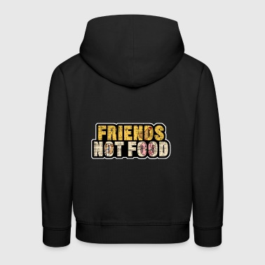 Friends Not Food Friends not Food Shirt - Animal Lover -lahja - Lasten premium huppari
