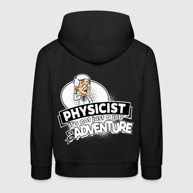 Proud Physicist - Adventure - Kids' Premium Hoodie