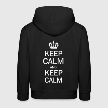 Keep Calm and Keep Calm - Premium-Luvtröja barn