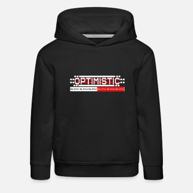 Optimist optimistic - Kids' Premium Hoodie