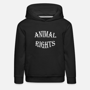 Animal Rights animal rights - Kids' Premium Hoodie